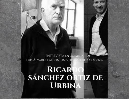 Entrevista en Coimbra. Ricardo Sánchez Ortiz de Urbina y la Fenomenología hoy