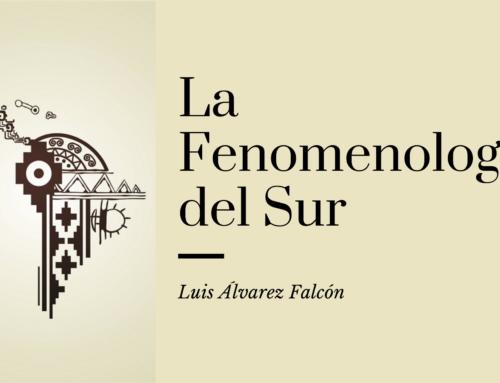 La Fenomenología del Sur