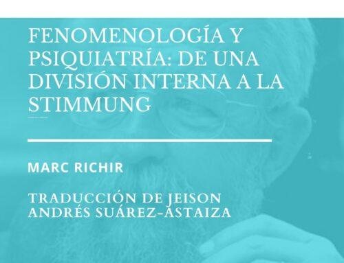 Fenomenología y psiquiatría. Marc Richir