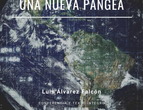 La construcción de una nueva Pangea